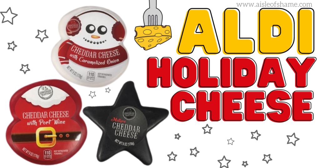 Aldi Holiday Cheese assortment