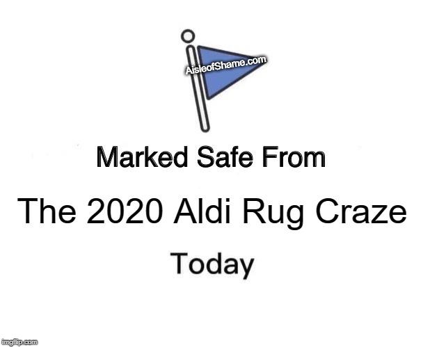 Aldi Rug Craze Meme