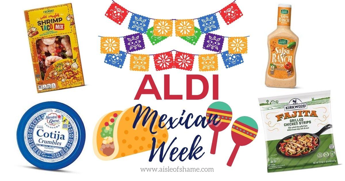 Aldi Mexican Week