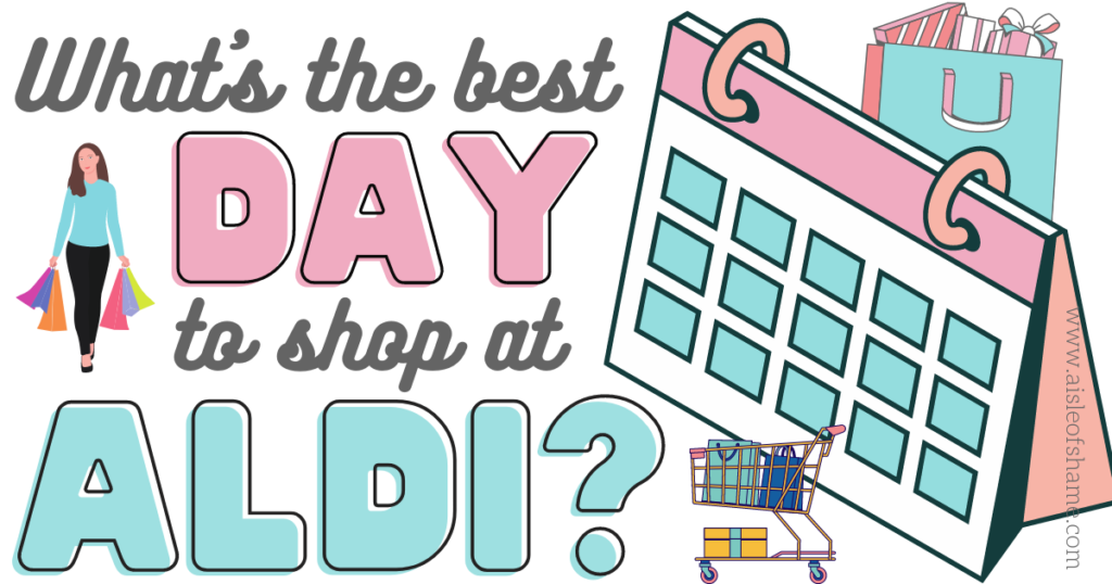 best day to shop at aldi
