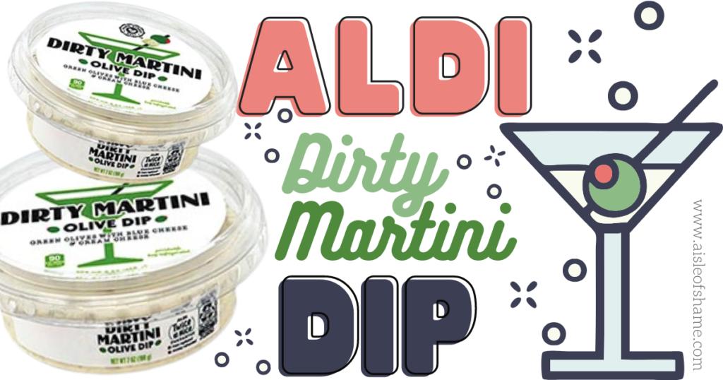 dirty martini dip at Aldi