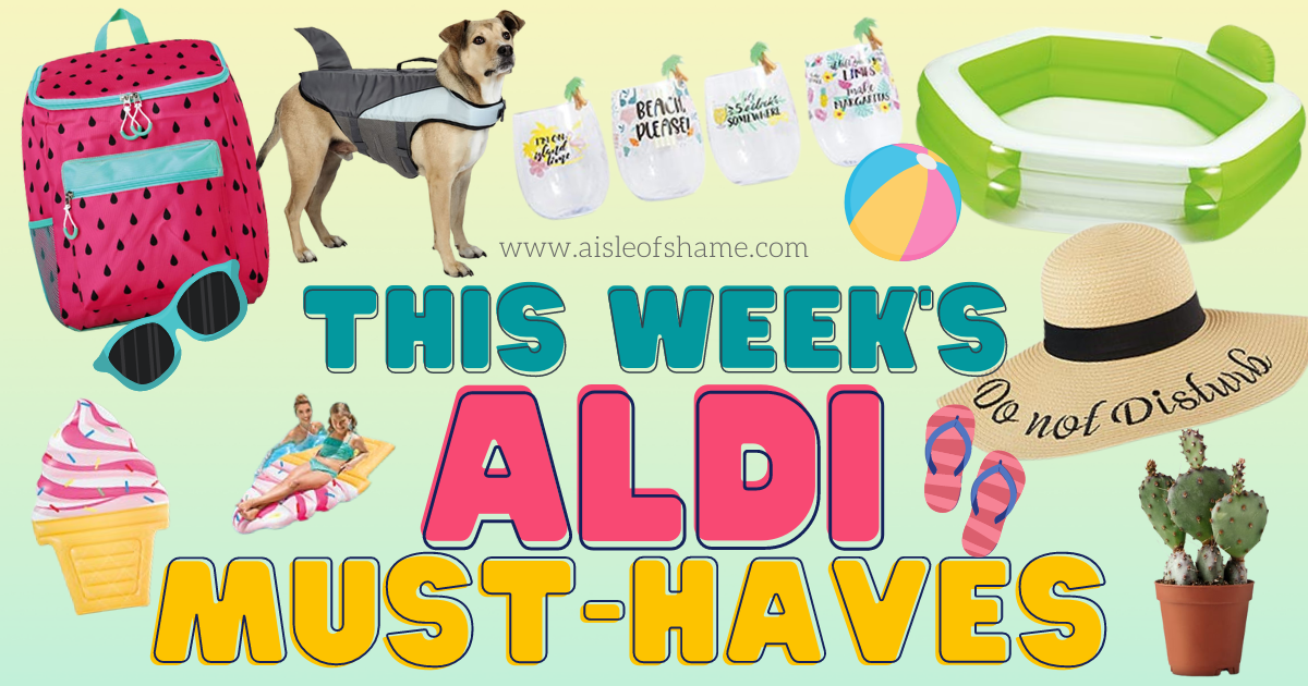 aldi must haves for the week of 7-21-21